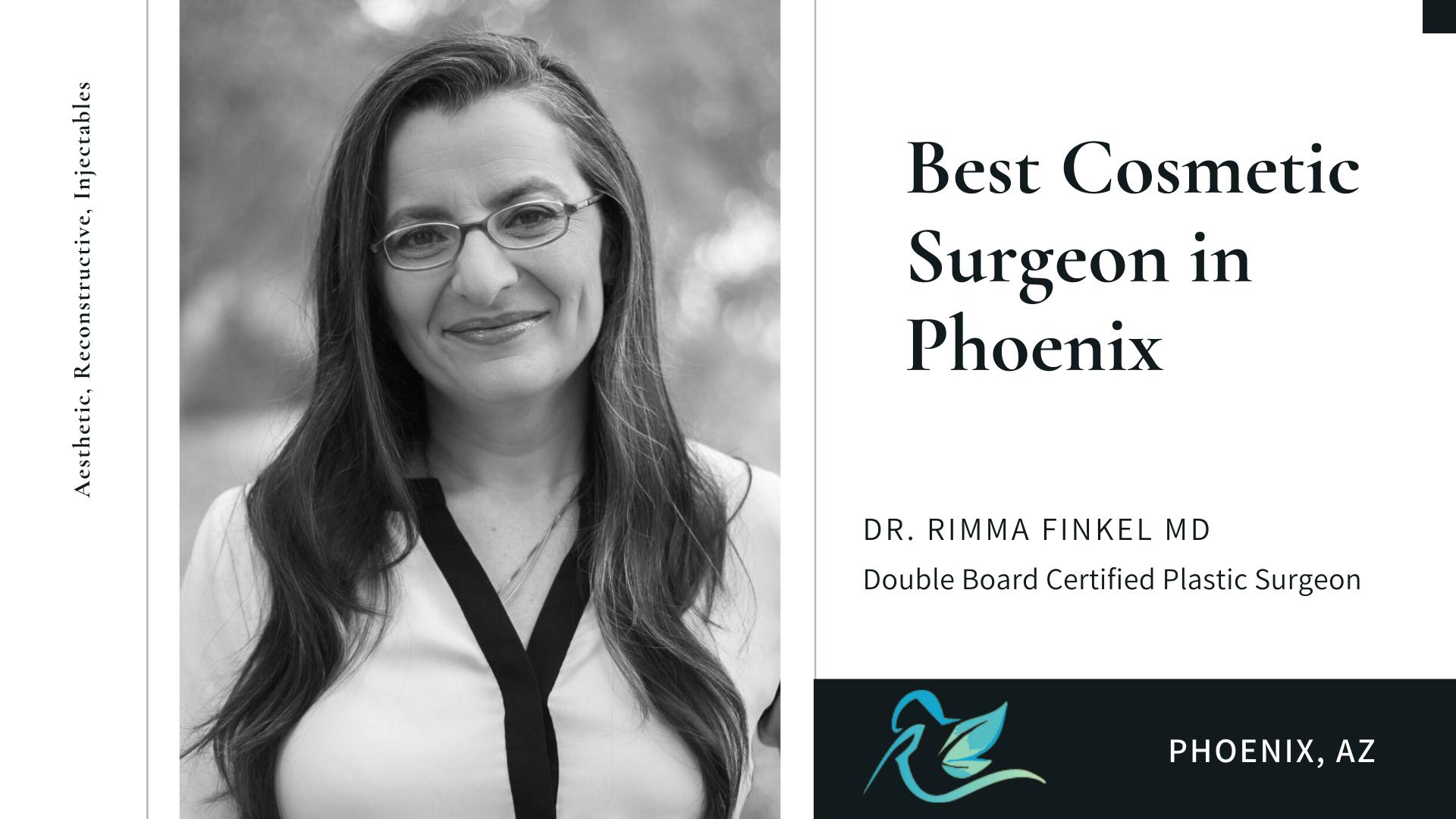 Best Cosmetic Surgeon In Phoenix Dr Finkel Md